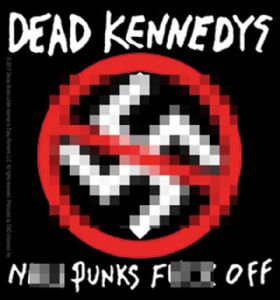 Dead Kennedys N*** Punks F*** Off vinyl sticker 100mm x 100mm  (cv)